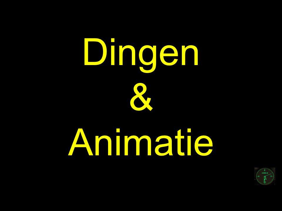 Dingen & Animatie