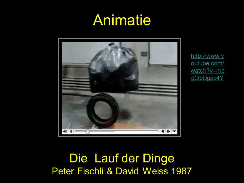 Die Lauf der Dinge Peter Fischli & David Weiss 1987