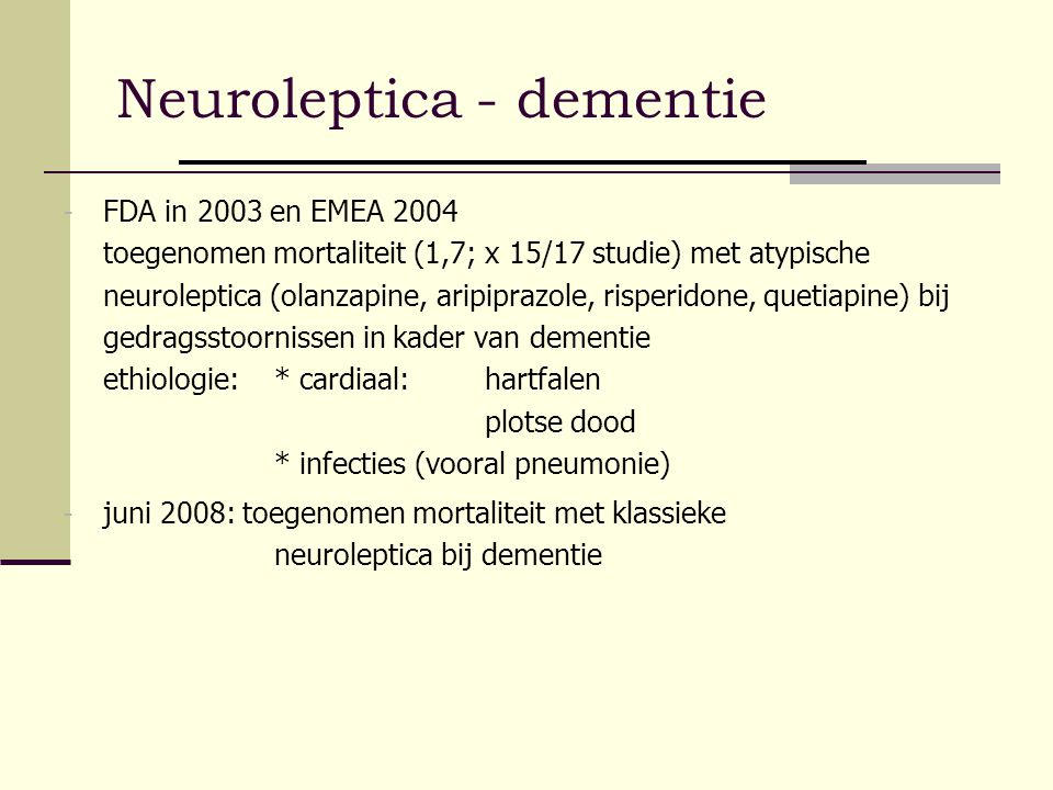Neuroleptica - dementie