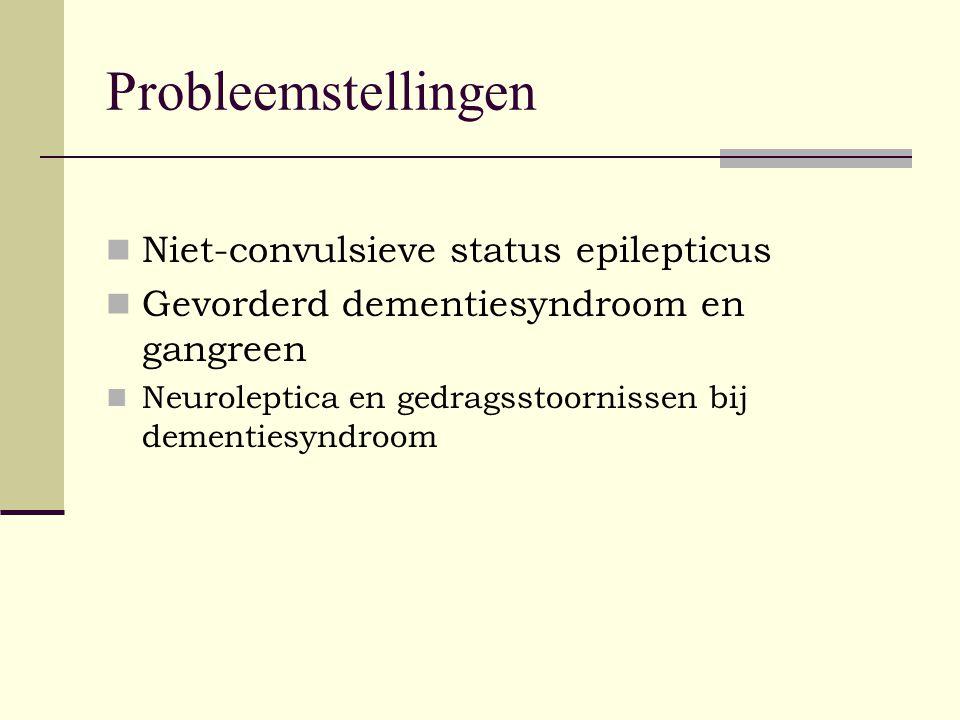 Probleemstellingen Niet-convulsieve status epilepticus