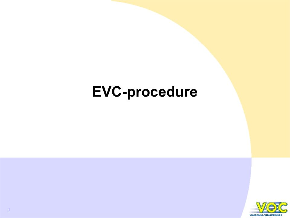 EVC-procedure