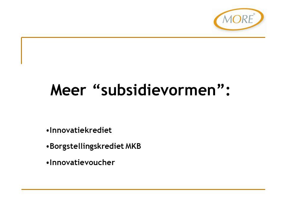 Meer subsidievormen :