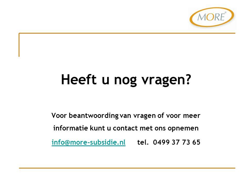 info@more-subsidie.nl tel. 0499 37 73 65
