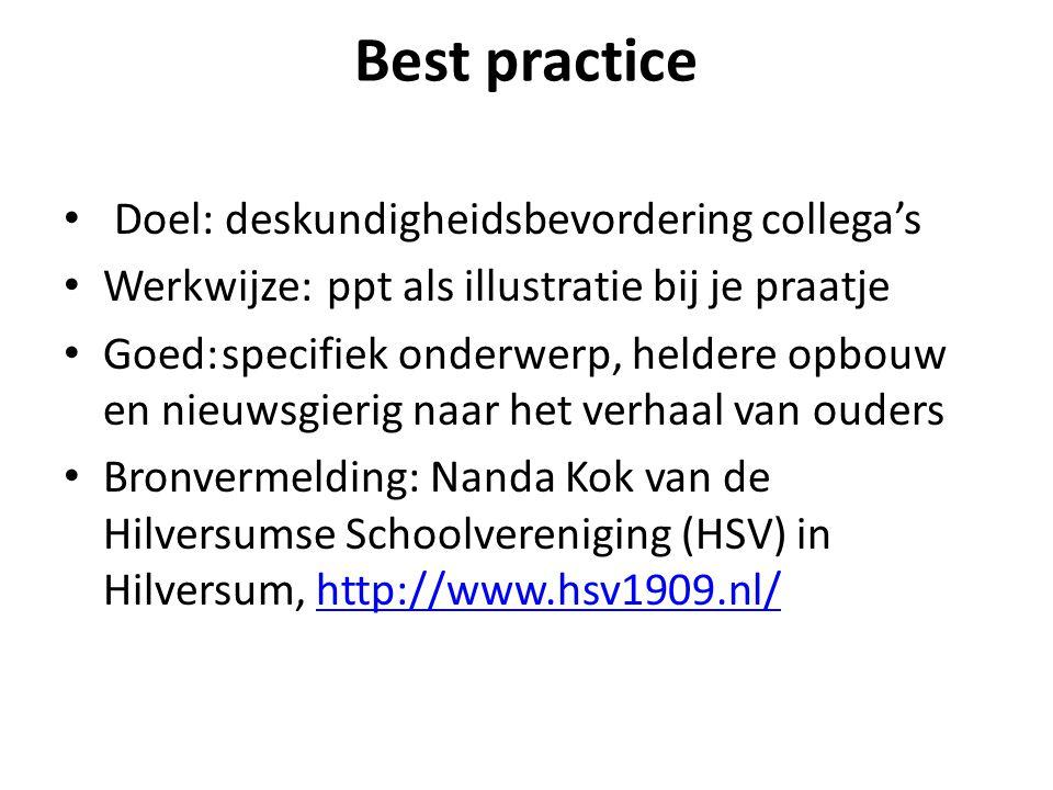 Best practice Doel: deskundigheidsbevordering collega's