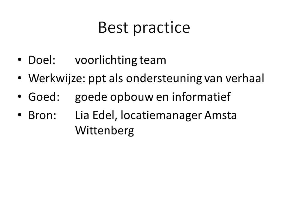 Best practice Doel: voorlichting team