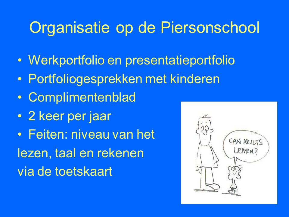 Organisatie op de Piersonschool