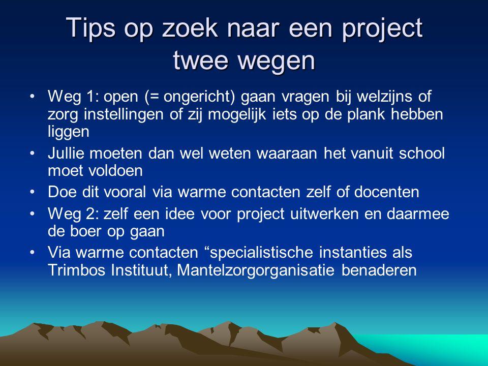 Tips op zoek naar een project twee wegen