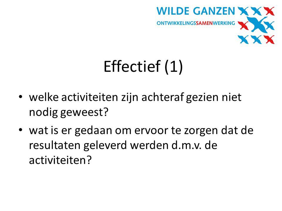 Effectief (1) welke activiteiten zijn achteraf gezien niet nodig geweest
