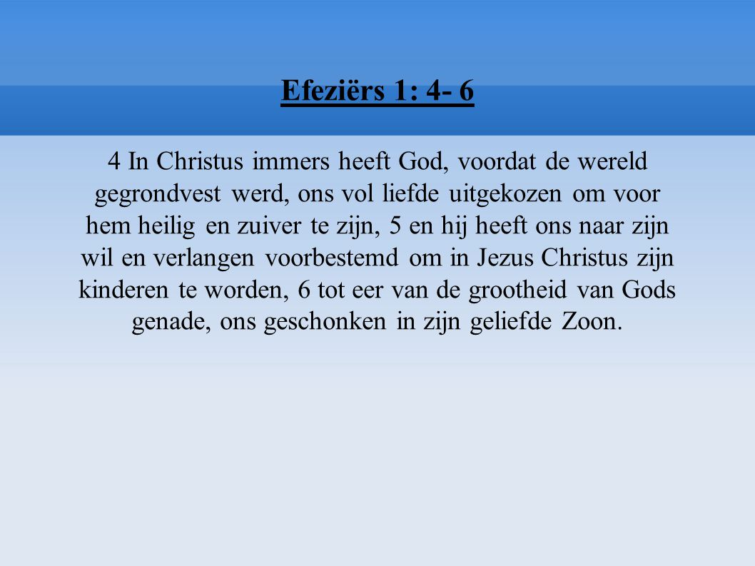 Efeziërs 1: 4- 6
