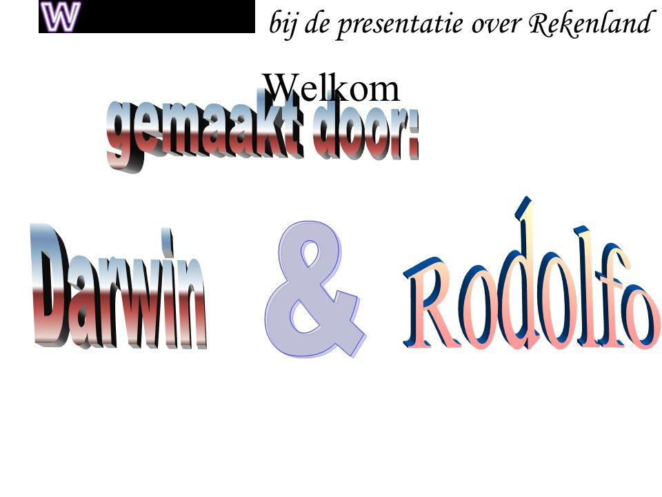 Welkom bij de presentatie over Rekenland gemaakt door: Rodolfo &