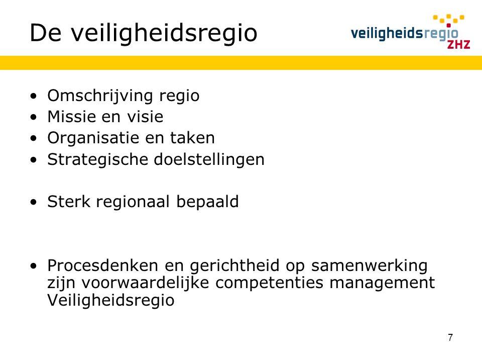 De veiligheidsregio Omschrijving regio Missie en visie