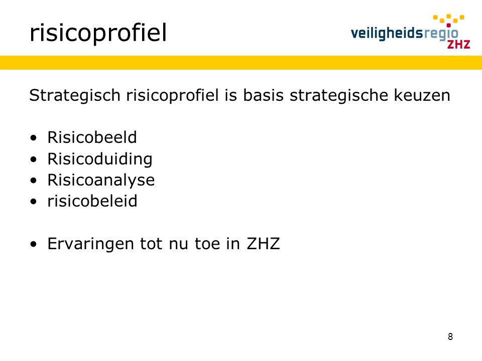 risicoprofiel Strategisch risicoprofiel is basis strategische keuzen