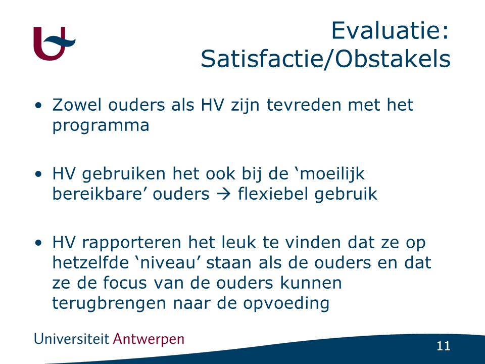 Evaluatie: Satisfactie/Obstakels