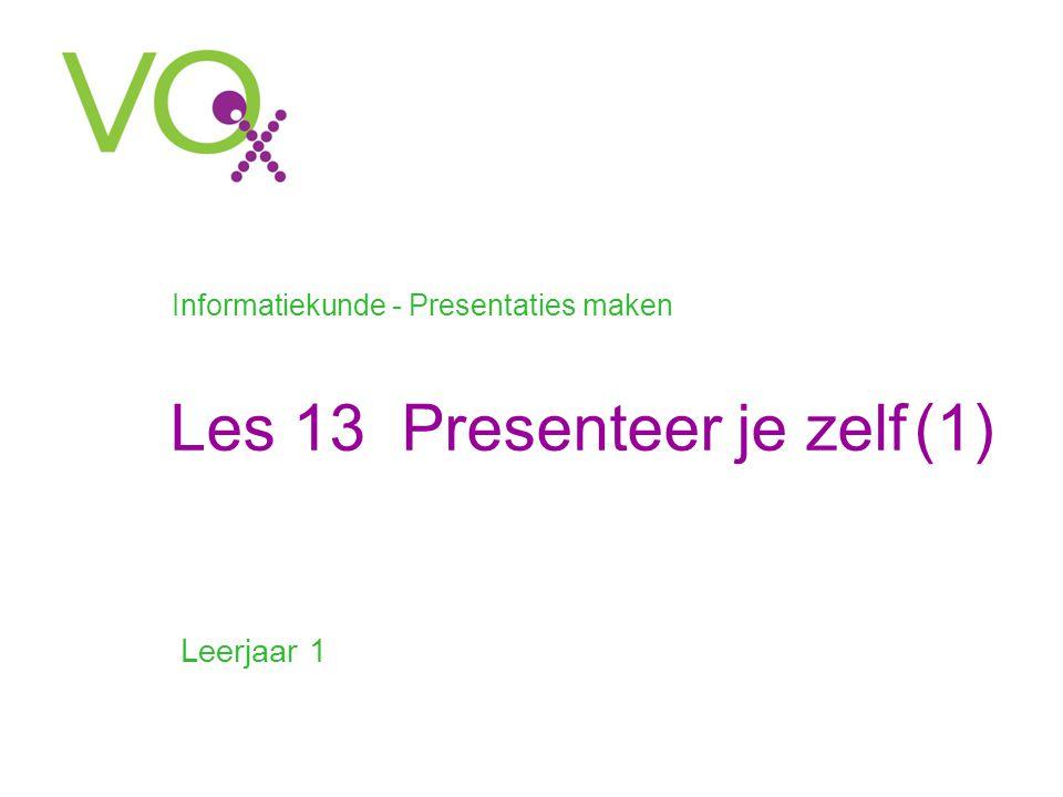 Les 13 Presenteer je zelf (1)