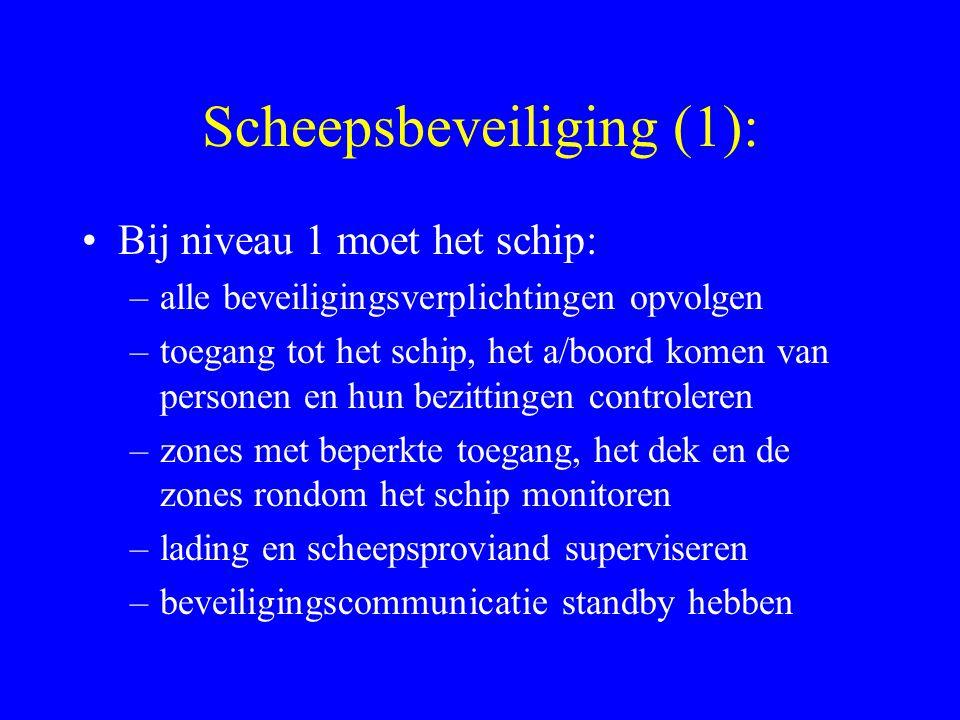 Scheepsbeveiliging (1):