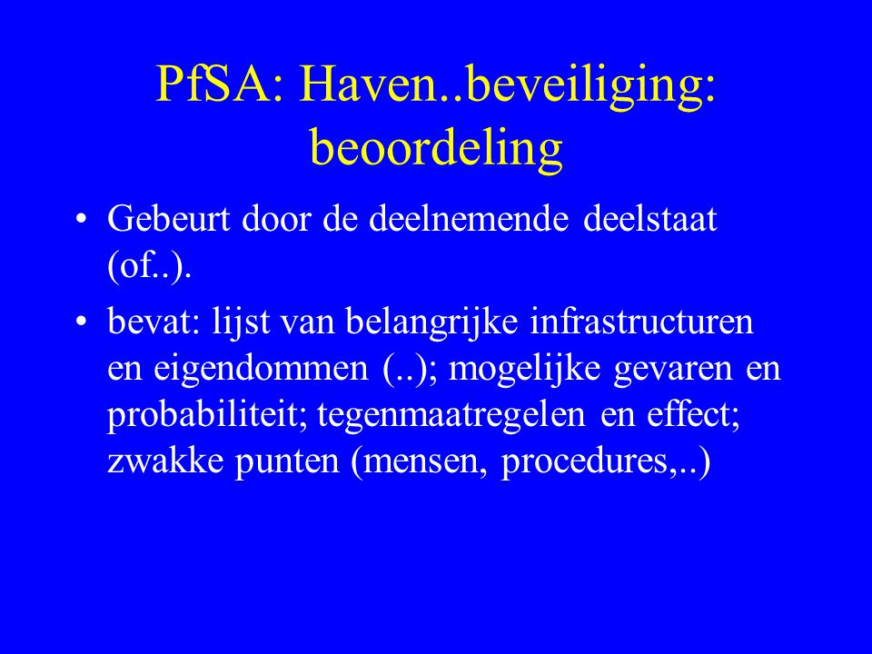PfSA: Haven..beveiliging: beoordeling