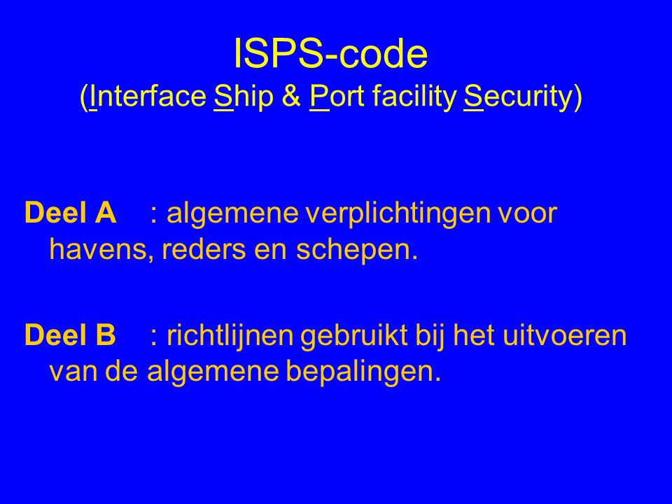ISPS-code (Interface Ship & Port facility Security)