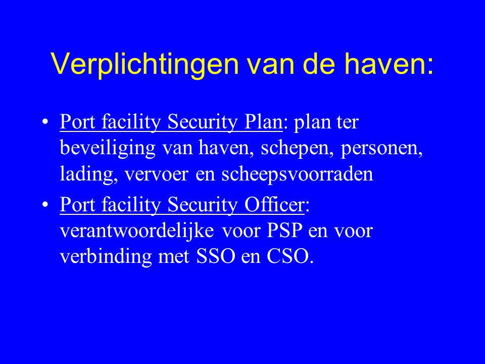 Verplichtingen van de haven: