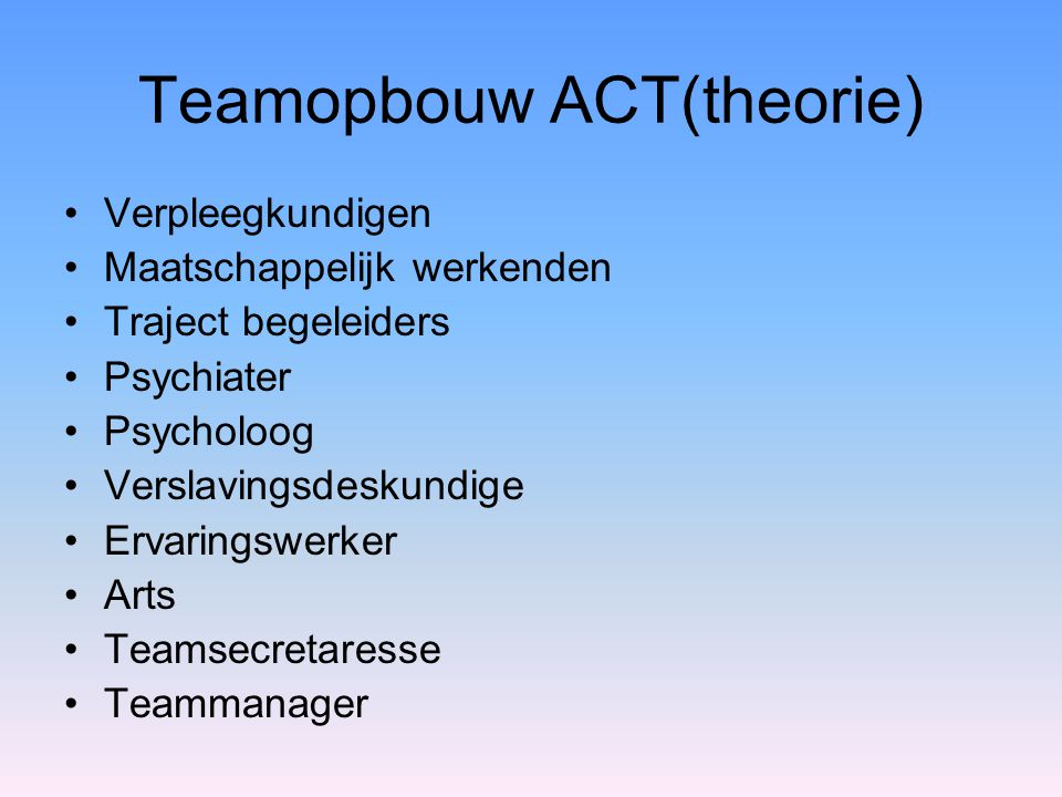 Teamopbouw ACT(theorie)