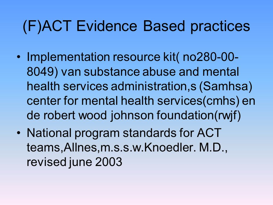 (F)ACT Evidence Based practices