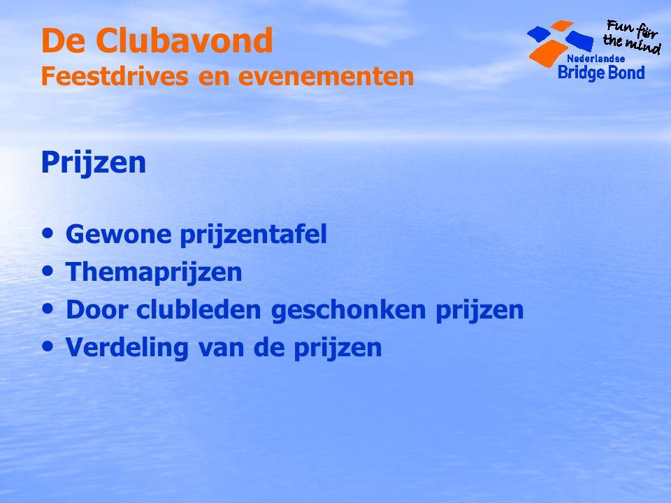 De Clubavond Feestdrives en evenementen