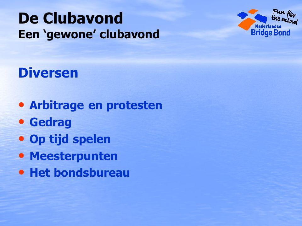 De Clubavond Een 'gewone' clubavond