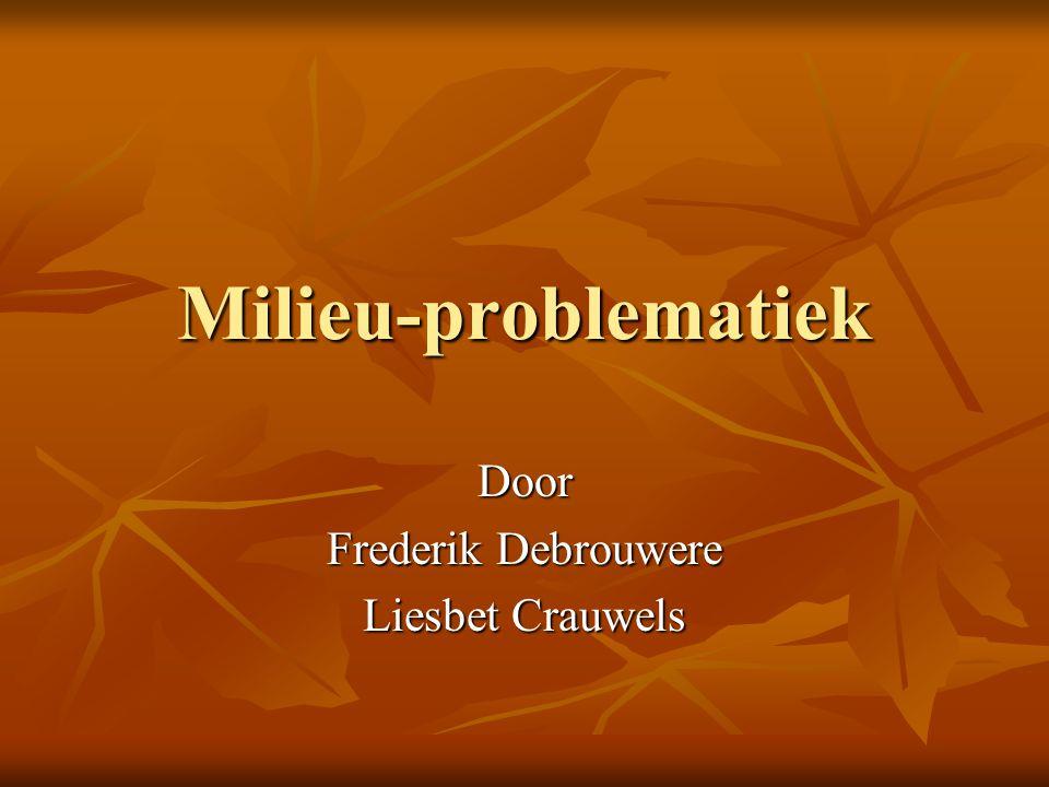Door Frederik Debrouwere Liesbet Crauwels