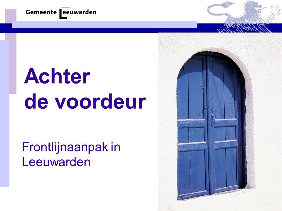 Frontlijnaanpak in Leeuwarden
