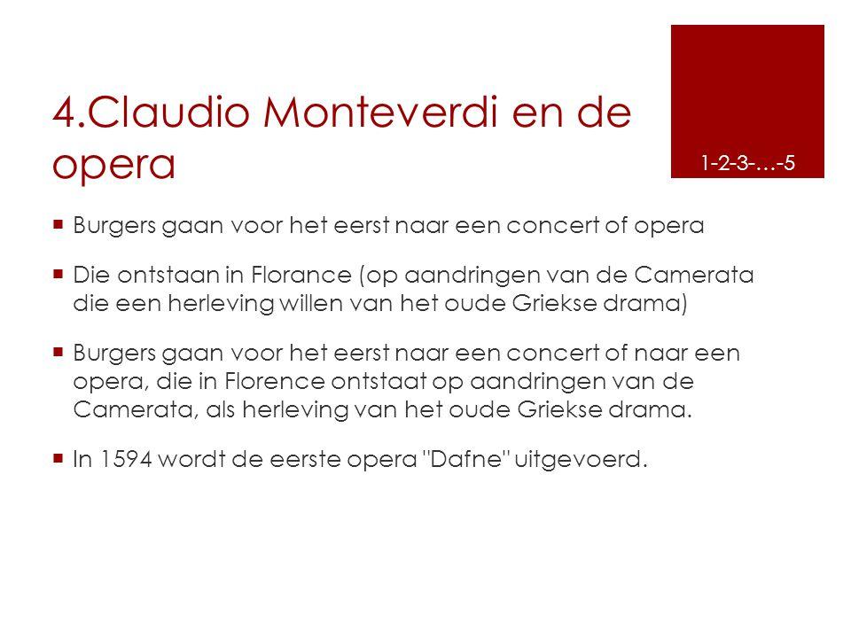 4.Claudio Monteverdi en de opera