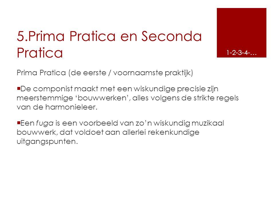 5.Prima Pratica en Seconda Pratica