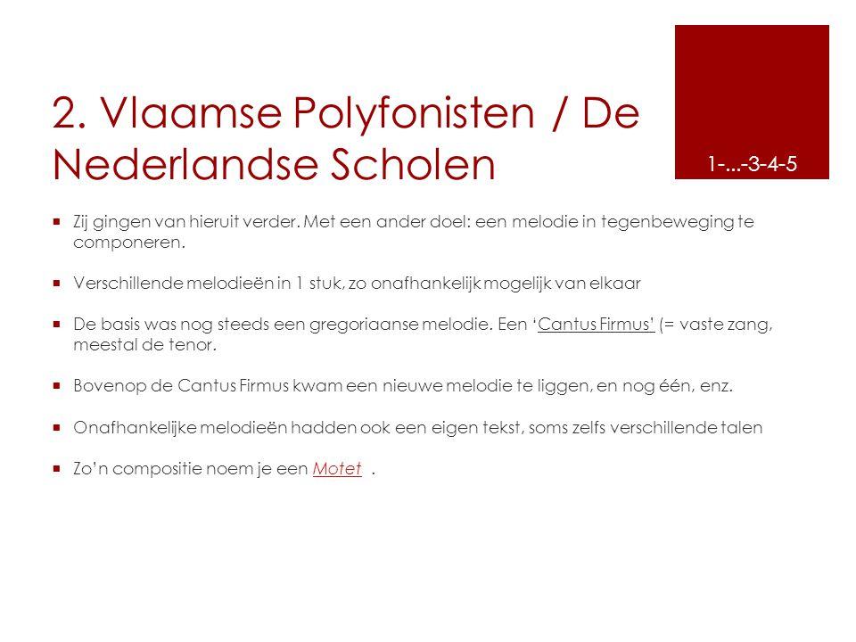 2. Vlaamse Polyfonisten / De Nederlandse Scholen