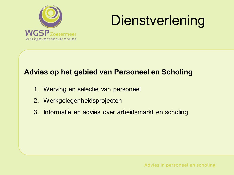 Dienstverlening Advies op het gebied van Personeel en Scholing