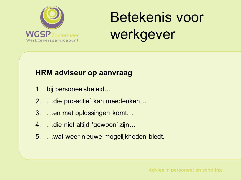 Betekenis voor werkgever HRM adviseur op aanvraag