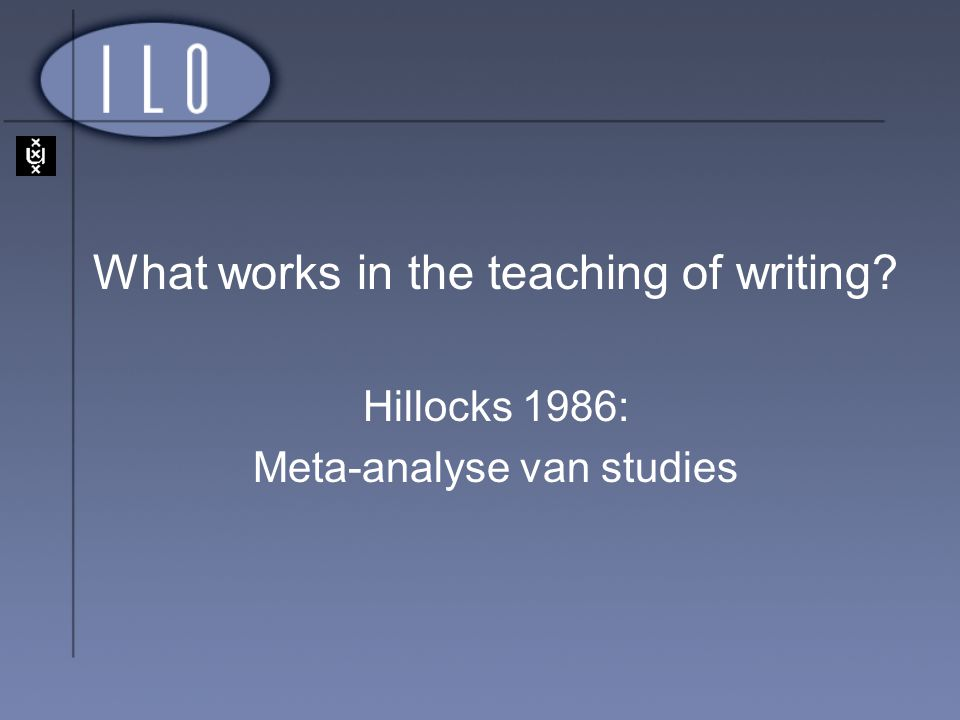 What works in the teaching of writing