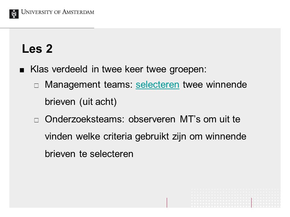 Les 2 Klas verdeeld in twee keer twee groepen: