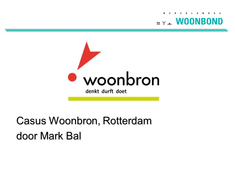 Casus Woonbron, Rotterdam door Mark Bal
