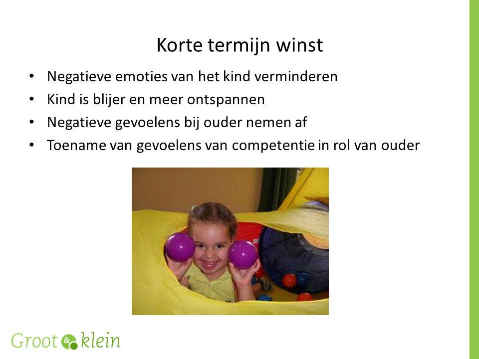 Korte termijn winst Negatieve emoties van het kind verminderen