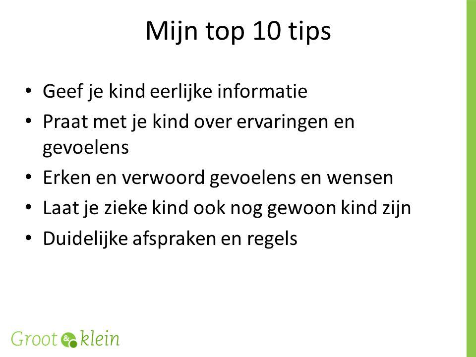 Mijn top 10 tips Geef je kind eerlijke informatie
