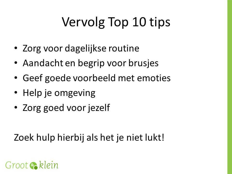 Vervolg Top 10 tips Zorg voor dagelijkse routine