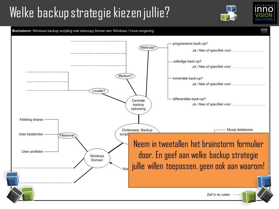 Welke backup strategie kiezen jullie