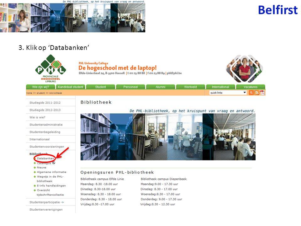 Belfirst 3. Klik op 'Databanken'