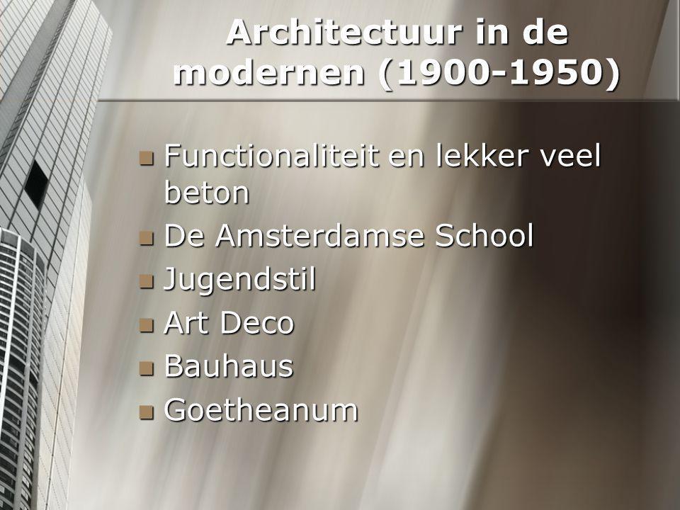Architectuur in de modernen (1900-1950)
