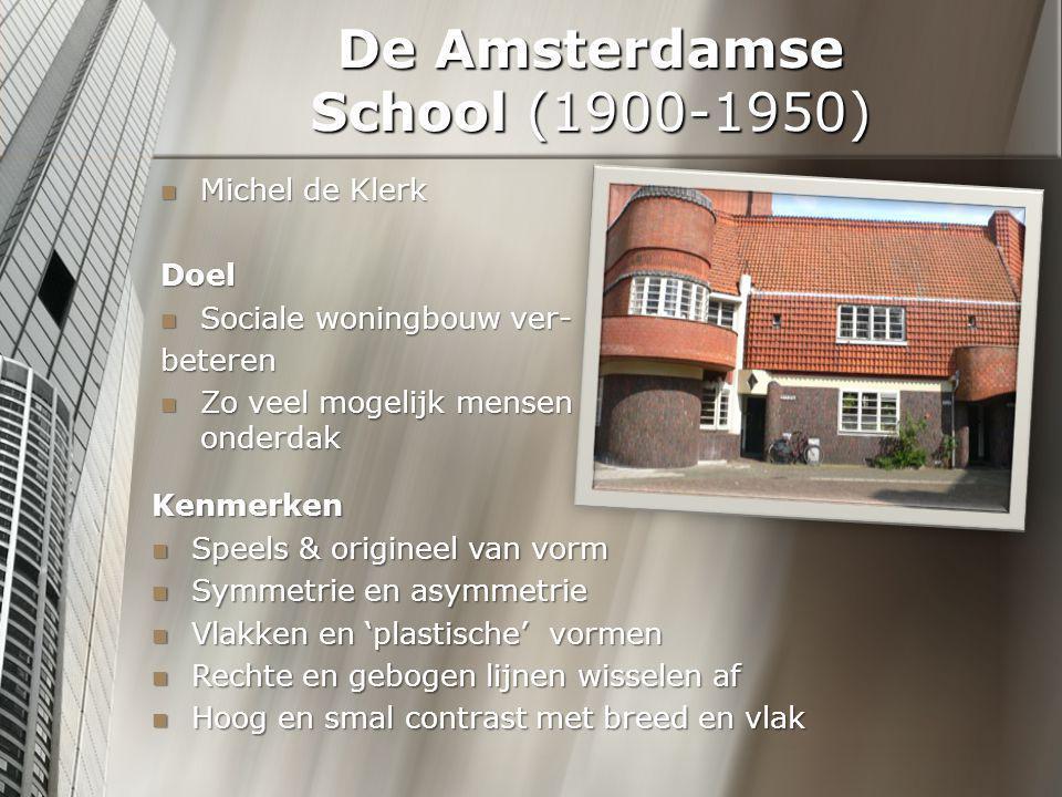 De Amsterdamse School (1900-1950)