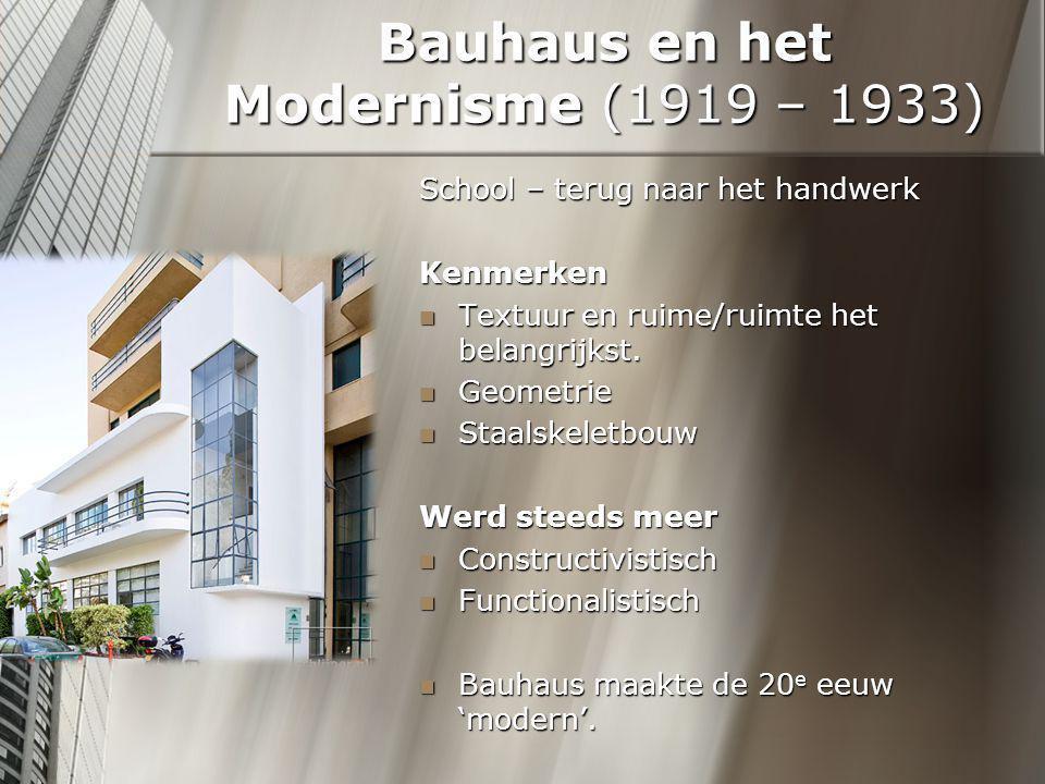 Bauhaus en het Modernisme (1919 – 1933)