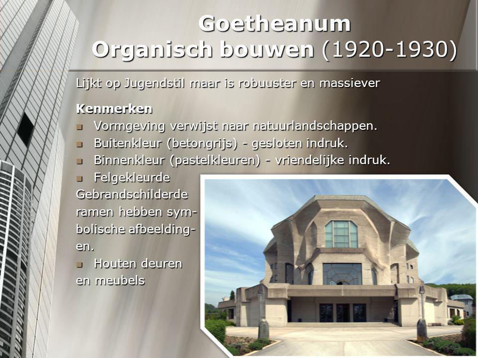 Goetheanum Organisch bouwen (1920-1930)