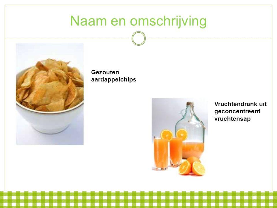 Naam en omschrijving Gezouten aardappelchips