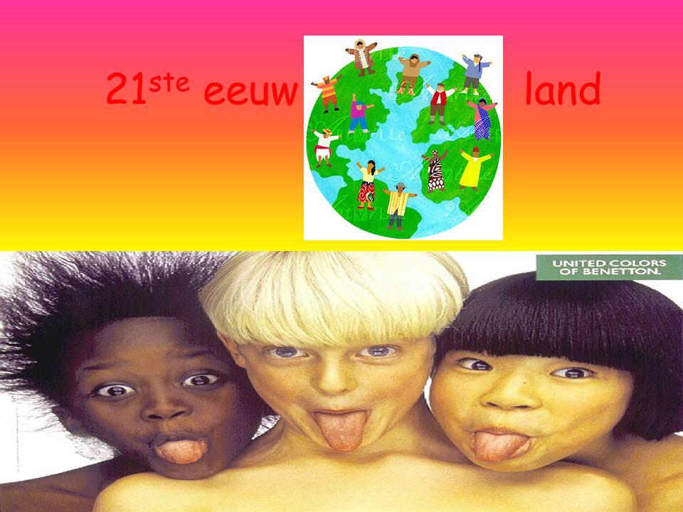 21ste eeuw land
