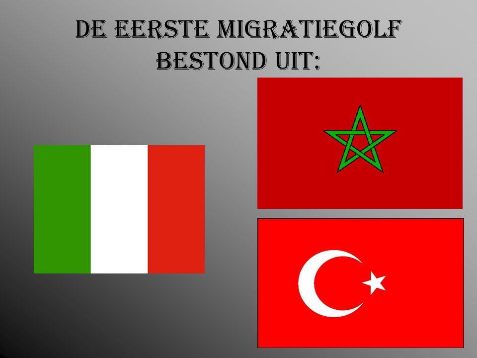 De eerste migratiegolf bestond uit: