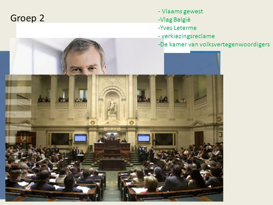 Groep 2 - Vlaams gewest Vlag België Yves Leterme verkiezingsreclame