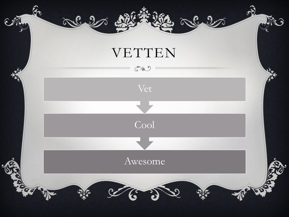 Vetten Awesome Cool Vet